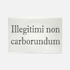 Illegitimi non Carborundum Rectangle Magnet (100 p