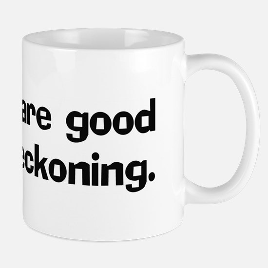 Coroners are good at dead Mug