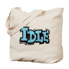 Idle Tote Bag