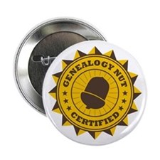 "Certified Genealogy Nut 2.25"" Button"