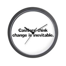 Cashiers think change is Wall Clock