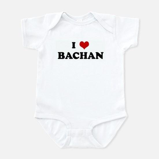 I Love BACHAN Infant Bodysuit