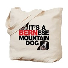 It's a BERNese Mountain Dog Tote Bag