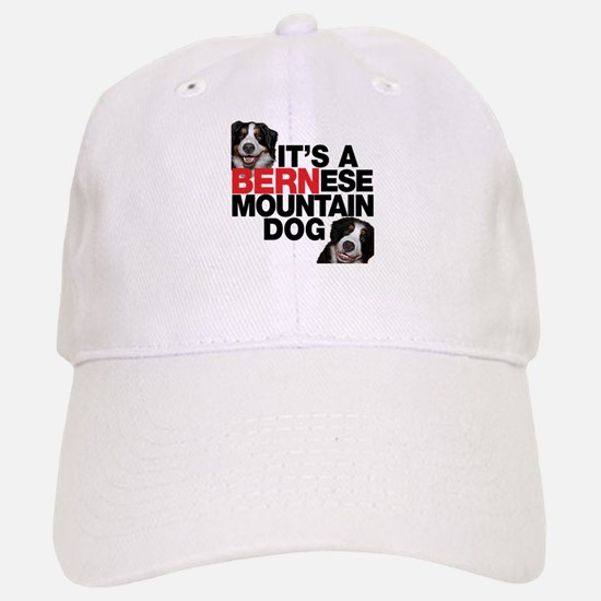 It's a BERNese Mountain Dog Baseball Baseball Cap