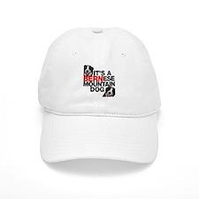 It's a BERNese Mountain Dog Baseball Cap