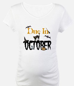 Due In October Shirt