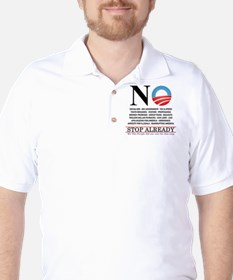 NO- Stop Already T-Shirt