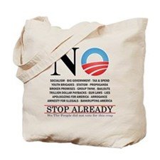 NO- Stop Already Tote Bag