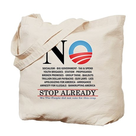 NO- Stop Already Tote Bag
