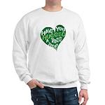 Have you Hugged a Tree Sweatshirt