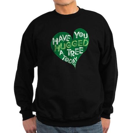 Have you Hugged a Tree Sweatshirt (dark)