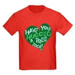 Have you Hugged a Tree Kids Dark T-Shirt