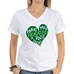 Have you Hugged a Tree Women's V-Neck T-Shirt