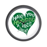 Have you Hugged a Tree Wall Clock