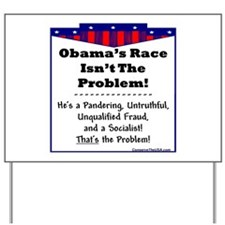 """It's Not Racial"" Yard Sign"