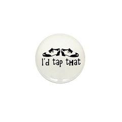 i'd tap that Mini Button (10 pack)