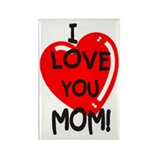 I Love You Mom Rectangle Magnet