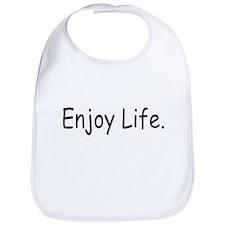 Enjoy Life. - Bib