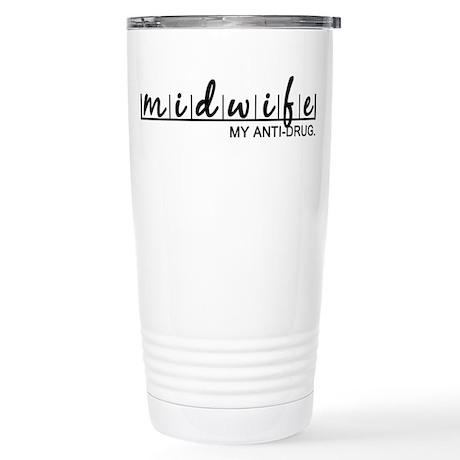 Midwife, My Anti-Drug Stainless Steel Travel Mug