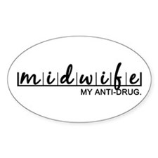 Midwife, My Anti-Drug Decal