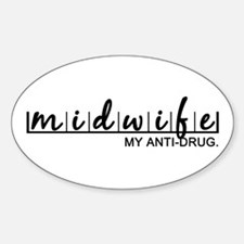Midwife, My Anti-Drug Decal