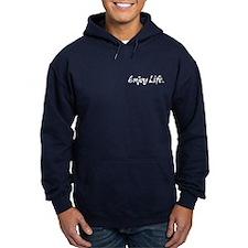 Enjoy Life. - Hoodie
