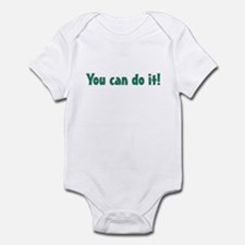 """You can do it!"" Infant Bodysuit"
