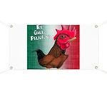 El Gallo Peligroso Banner