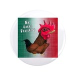 "El Gallo Peligroso 3.5"" Button (100 pack)"