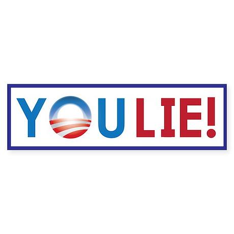 You Lie! (Bumper Sticker)