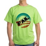 Obama Fails Green T-Shirt