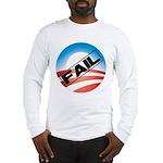 Obama Fails Long Sleeve T-Shirt