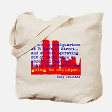 WTC is Going to Collapse Tote Bag