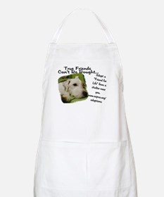 True Friends Can't be Bought. BBQ Apron