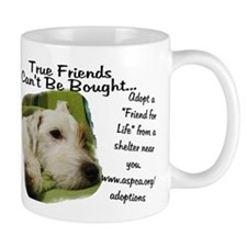 True Friends Can't be Bought. 2-sided Mug