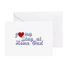 I love my Stay at Home Dad Greeting Card