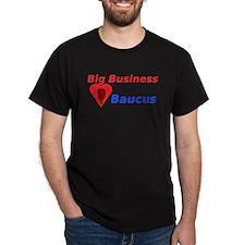 Big Business Loves Baucus T-Shirt