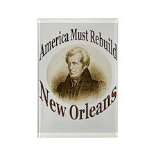 We Must Rebuild New Orleans Rectangle Magnet