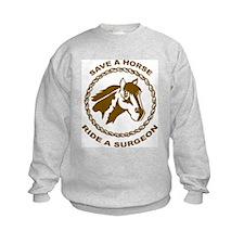 Ride A Surgeon Sweatshirt