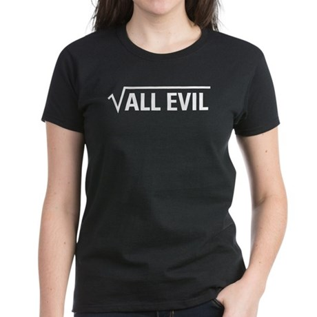 Square Root Of All Evil Women's Dark T-Shirt