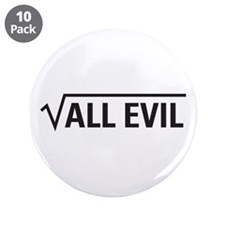 """Square Root Of All Evil 3.5"""" Button (10 pack)"""