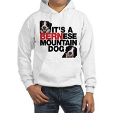 It's a BERNese Mountain Dog Hoodie