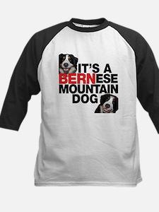 It's a BERNese Mountain Dog Tee