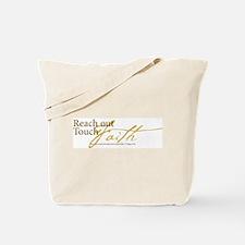 Reach Out Touch Faith Tote Bag