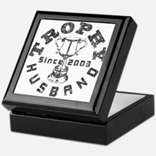 Trophy Husband Since 2003 Keepsake Box