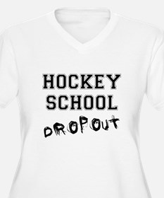 Hockey School Dropout T-Shirt