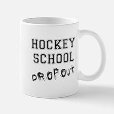 Hockey School Dropout Mug