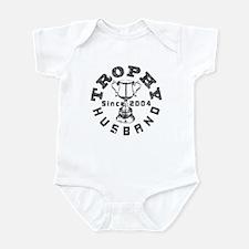 Trophy Husband Since 2004 Infant Bodysuit