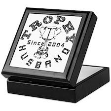 Trophy Husband Since 2004 Keepsake Box