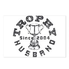 Trophy Husband Since 2004 Postcards (Package of 8)